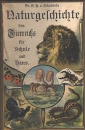 Serie - Dr. G.H. Schubert's Naturgeschichte des Tierreichs f�r Schule und Haus (I. Abteilung)
