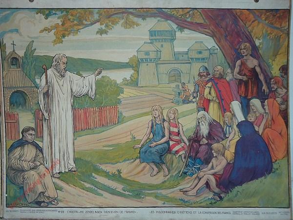 23 - Christelijke zendelingen bekeeren de Franken. Les missionnaires Chrétiens et le conversion des Francs