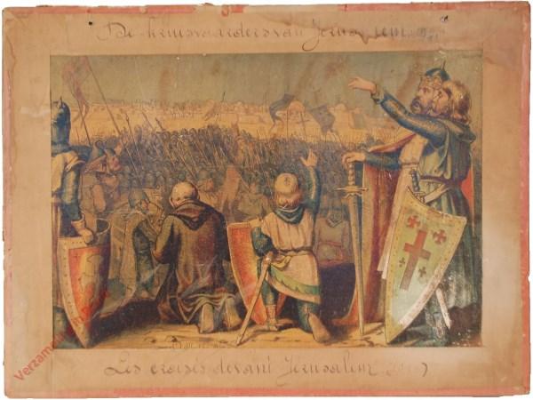 3 - De kruisvaarders van Jerusalem. 1099.  Les croisés devant Jerusalem (1099)