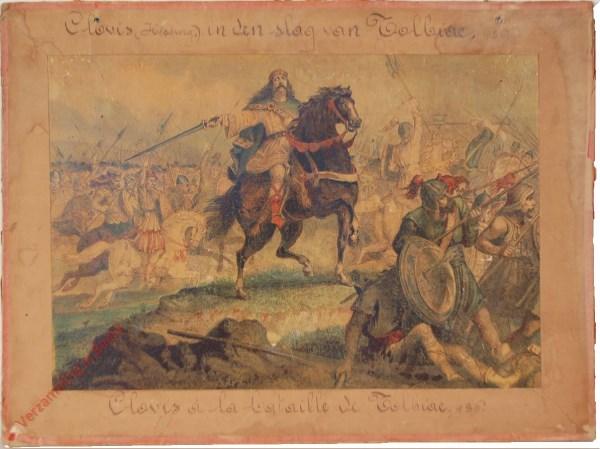 4 - Clovis (Hladwig) in den slag van Tolbiac (496). Clovis à la bataille de Tolbiac. (496)