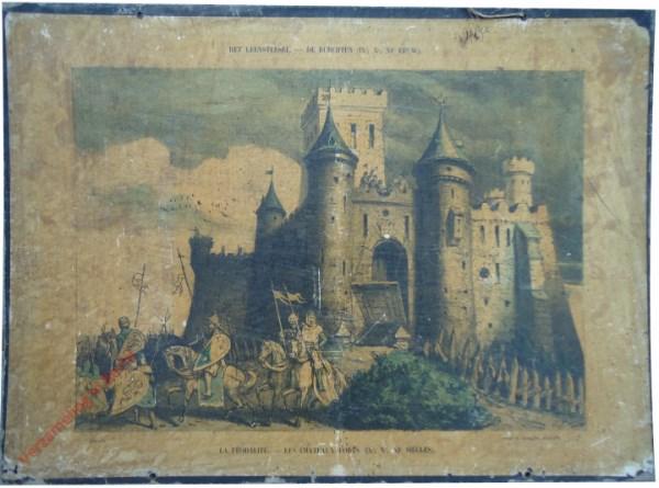 6 - Het leenstelsel - De burchten (IXe, Xe, XIe eeuw). La féodalité - Les chateaux forts (IXe, Xe, XIe siècles