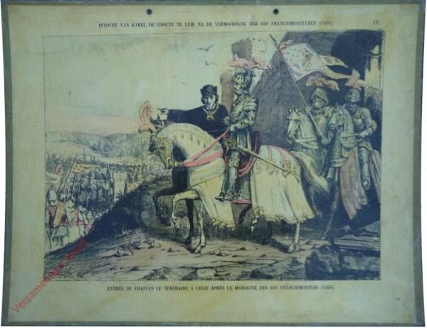 12 - Intocht van Karel de Stoute te Luik na de vermoording der 600 Franchimontezen (1468). Entrée de Charles le Téméraire a Lièg