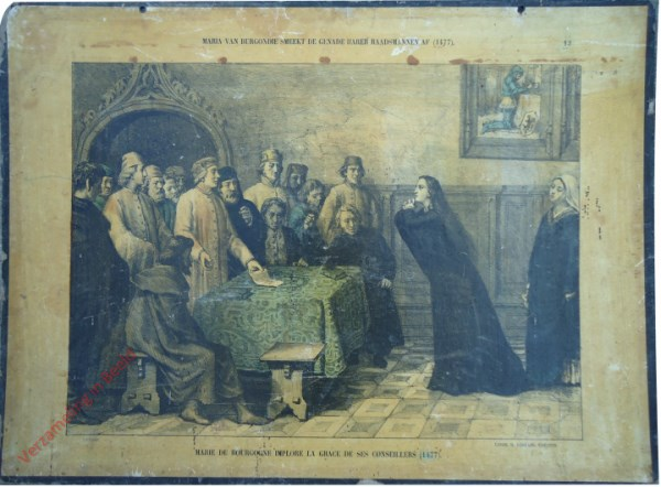 13 - Maria van Burgondië smeekt de genade harer raadsmannen af (1477). Marie de Bourgogne implore la grace de ses conseillers (1