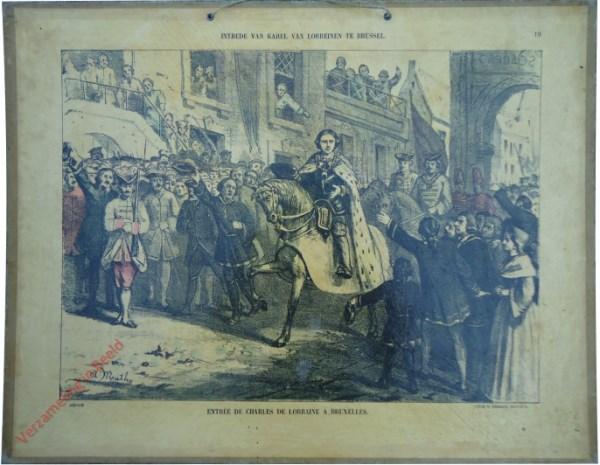 19 - Intrede van Karel van Lorreinen te Brussel. Entrée de Charles de Lorraine a Bruxelles