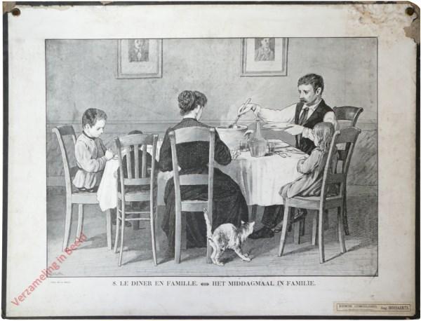 8 - Le dîner en famille. Het middagmaal in familie