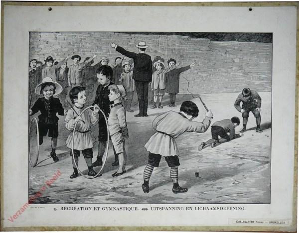 9 [6 oud] - Récréation et gymnastique. Uitspanning en lichaamsoefening