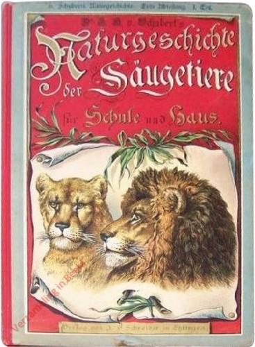 9e druk - Dr. G.H. Schubert's Naturgeschichte der Säugetiere
