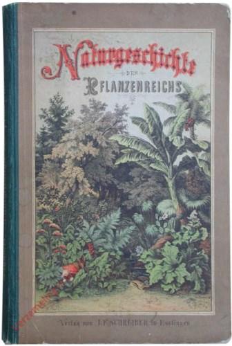 3. Auflage [1874] - Dr. G.H. Schubert's Naturgeschichte des Pflanzenreichs