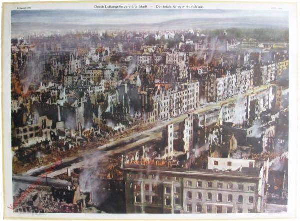 Serie II, 8 - Durch Luftagriffe zerstörte Stadt - Der totale Krieg wirkt sich aus