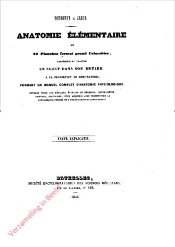 Anatomie élémentaire en 20 planches format grand Columbier. Texte explicatief