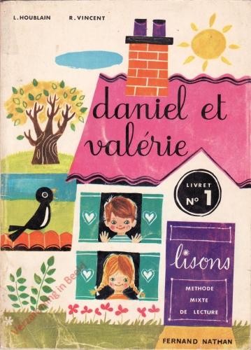 Daniel et Valerie. Livret no 1. Lisons. Methode mixte de lecture