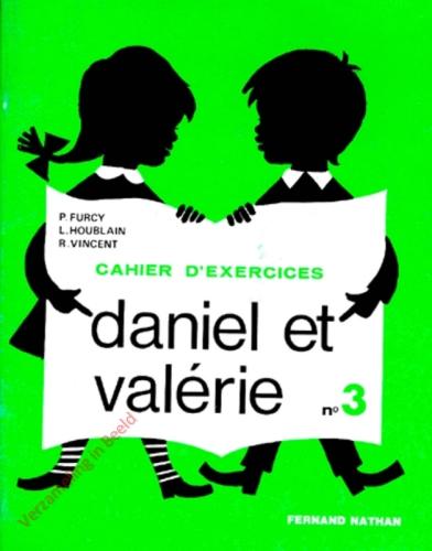 Daniel et Valerie. Livret no 3. Cahier d'exercices