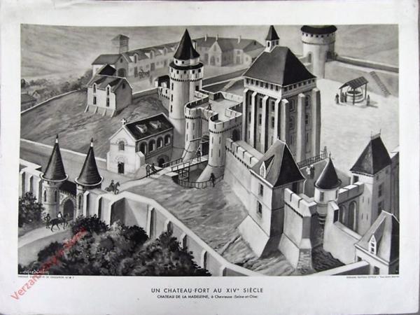 7 - Un chateau-fort au XIVe si�cle. Chateau de la Mad�leine, a Chevreuse (seine-et-Ohe)