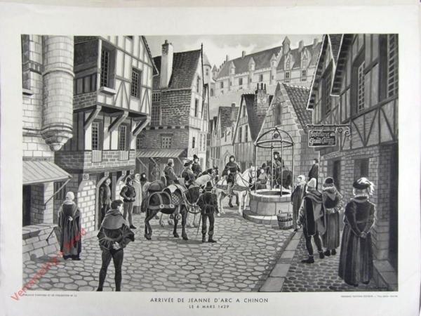 11 - Arriv�e de Jeanne d'Arc a Chinon. Le 6 mars 1429