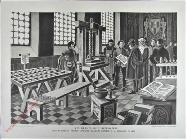 12 - Les d�buts de l'imprimerie. Louis XI visite la premi�re imprerimerie Francaise install�e a la Sorbonne en 1469