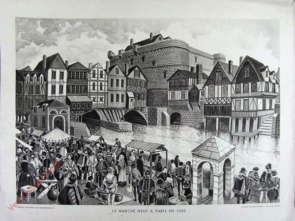 15 - Le marche neuf a Paris en 1560