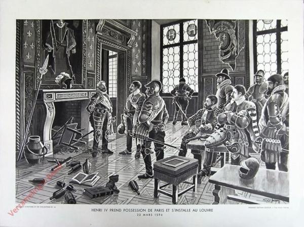 16 - Henri IV prend possession de Paris et s'installe au louvre. 22 mars 1594
