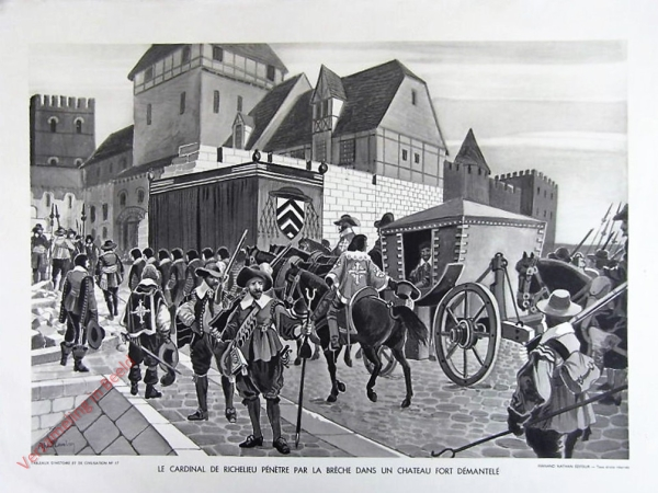 17 - Le cardinal de Richelieu p�n�tre par la breche dans un chateau for d�mantel�