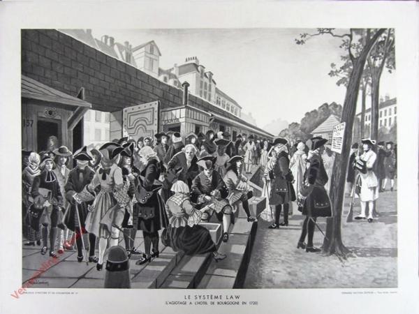 18 - Le syst�me law. (L'agiotage a l'Hotel de Bourgogne en 1720)