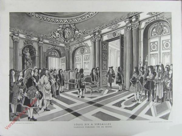 19 - 19. Louis XIV a Versailles. (Audience publique, fin du regne)