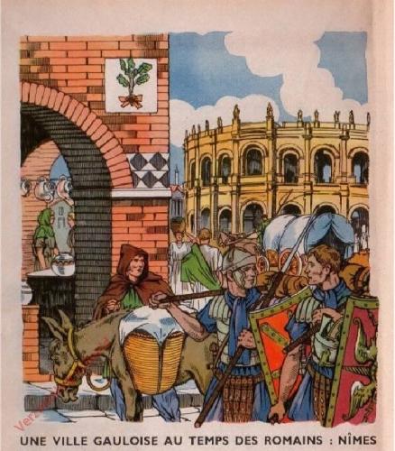 3 - [Une ville Gauloise au temps des Romains; N�mes]