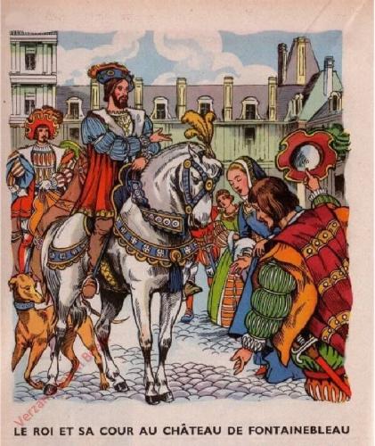 28 - [Le roi et ca cour au ch�teau de Fontaineblue]