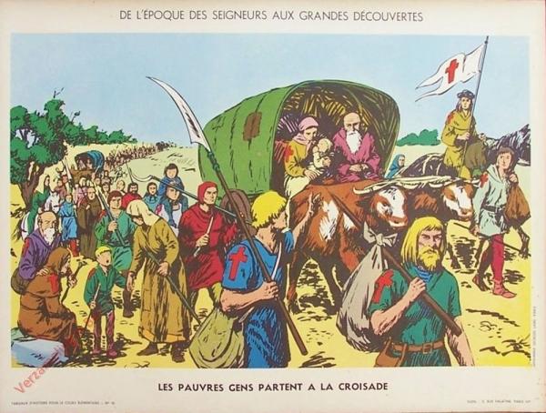 10 - Les pauvres gens partent en croisade