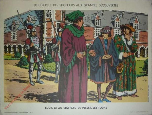 14 - Louis XI au chateau de Plessis lez Tours