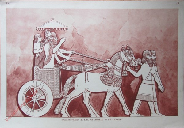 13 - Tiglathpileser III King of Assyria in his Chariot