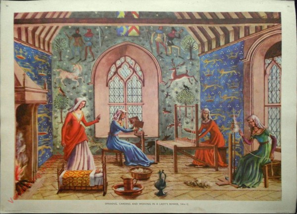 Set 1-30 - Spinning, Carding and Weaving in a Lady's Bower, 14th C.