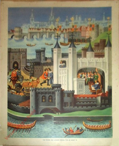 Set 2-63 - The Tower and London Bridge in the time of Henry VII