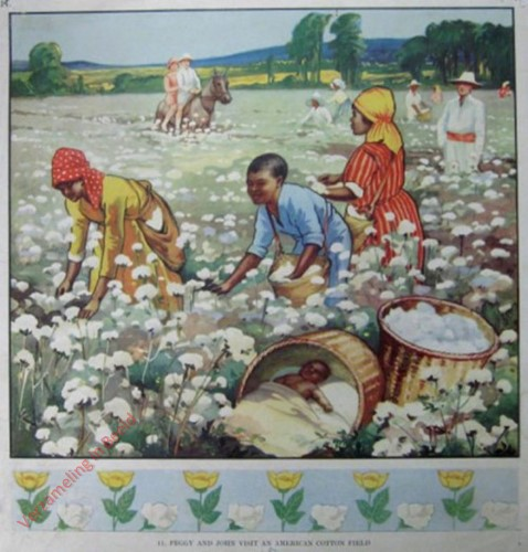 11 - Peggy and John Visit an American Cotton Field