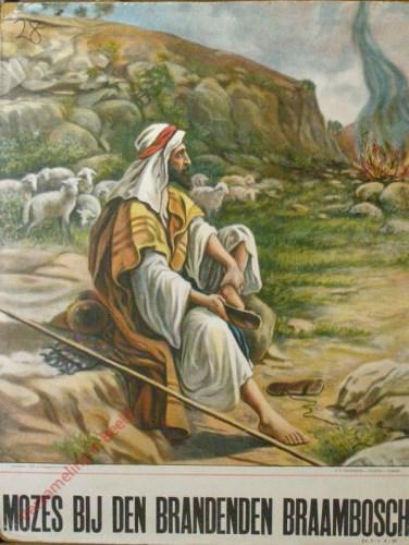 Mozes bij den brandenden braambosch (Ex. 3 : 1 - 4 ; 20)