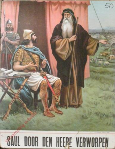 Saul door den Heere verworpen (Samu�l 15)