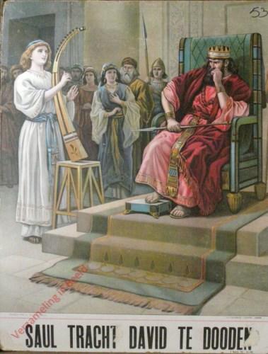 Saul tracht David te dooden (Samu�l 18: 6 - 16). Mijn schild is bij God die de oprechten van harte behoudt