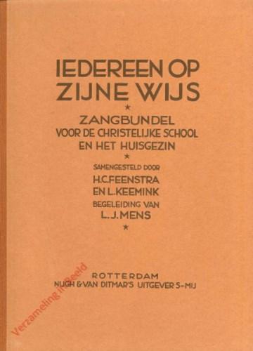 Iedereen op zijne wijs - Zangbundel voor de Christelijke school en het huisgezin