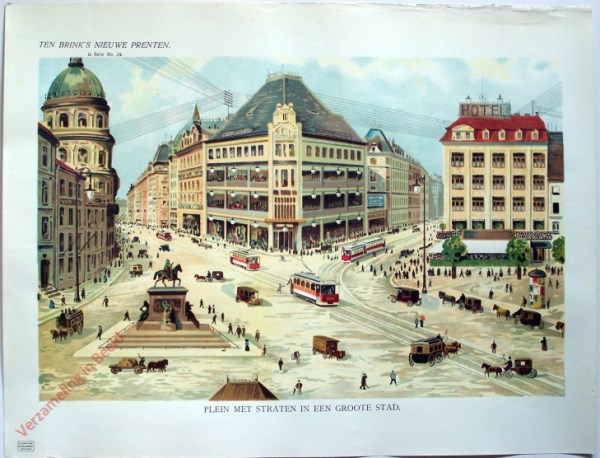 1e serie nr. 24 - Plein met straten in een groote stad