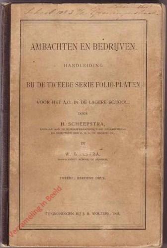 1e druk - Ambachten en bedrijven, handleiding bij de tweede serie folio-platen voor het A.O. in de lagere school
