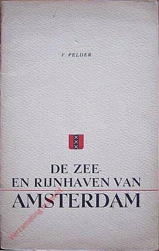 De zee en Rijnhaven van Amsterdam