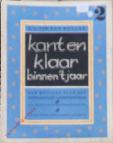 Kant en klaar binnen 't jaar door E.C. van der Meulen. Een methode voor het aanvankelijk leesonderwijs. Deel 2