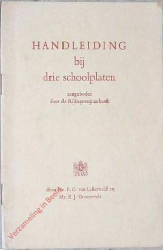 Handleiding bij drie schoolplaten, aangeboden door de Rijkspostspaarbank