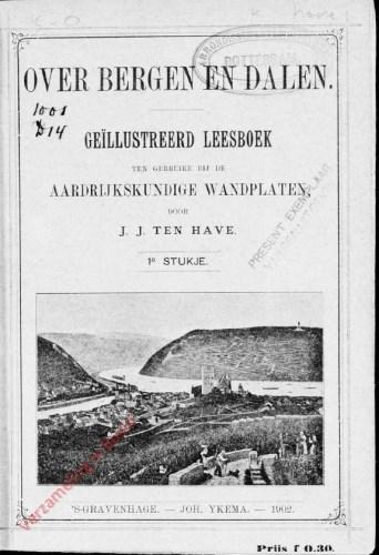 Over bergen en dalen. Ge�llustreerd leesboek ten gebruike bij de aardrijkskundige wandplaten, 1e stukje