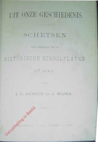 Uit onze geschiedenis. Schetsen ten gebruike bij de Historische Schoolplaten. 2e serie