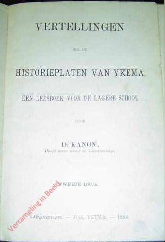 2e druk - Vertellingen bij de Historieplaten van Ykema; Een leesboek voor de lagere school