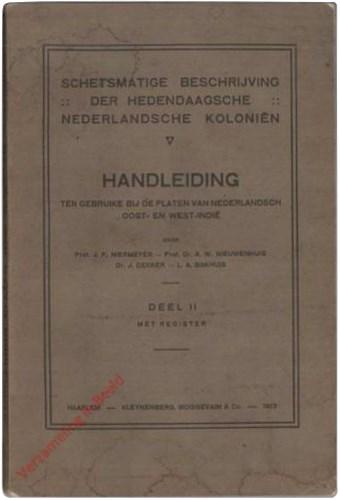 II - Schetsmatige beschrijving der hedendaagsche Nederlandsche Koloniën. Handleiding bij de platen van Nederlandsch Oost- en Wes