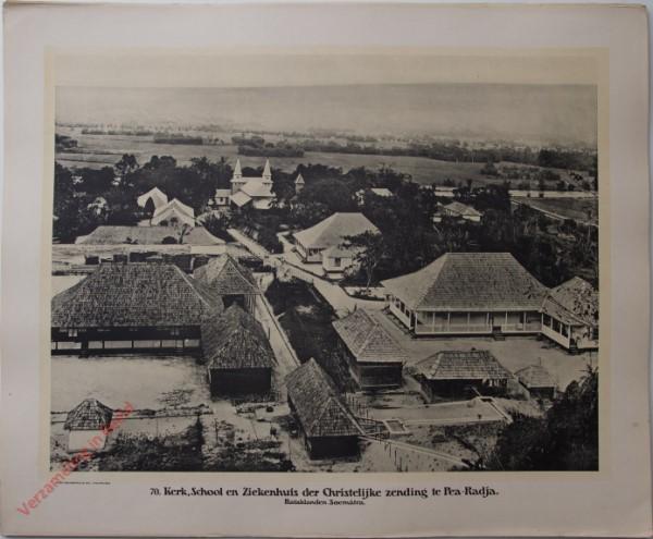 70 - Kerk, School en Ziekenhuis der Christelijke Zending te Pea-Radja. Bataklanden. (Soemátra)