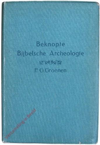 Leidraad bij de Bijbelsche platen van H.J. van Lummel. Beknopte Bijbelsche Archeologie.