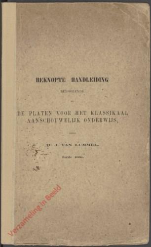 1e druk - Beknopte handleiding behoorende bij de platen voor het klassikaal aanschouwelijk onderwijs, ten dienste van bewaar- en