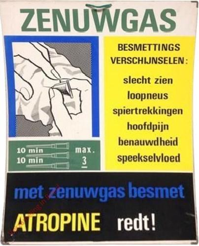 Zenuwgas. Met zenuwgas besmet, Atropine redt!