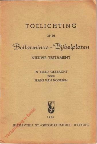 Toelichting op de Bellarminus-bijbelplaten Nieuwe testament